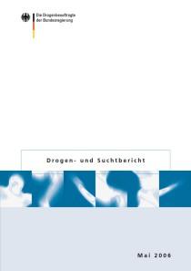 Drogen- und Suchtbericht 2006  (BMG, Mai 2006)