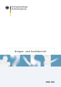 Drogen- und Suchtbericht 2003  (BMGS, April 2003)
