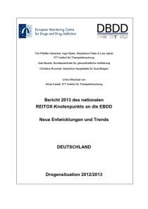 Bericht 2013 des nationalen REITOX-Knotenpunkts an die EBDD – Neue Entwicklungen und Trends – Deutschland – Drogensituation 2012/2013 (DBDD, 2013)