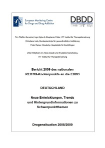 Bericht 2009 des nationalen REITOX-Knotenpunkts an die EBDD – Deutschland – Neue Entwicklungen, Trends und Hintergrundinformationen zu Schwerpunktthemen – Drogensituation 2008/2009 (DBDD, 2009)