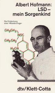 LSD – Mein Sorgenkind (Die Entdeckung einer »Wunderdroge«) (Klett-Cotta, 1979)