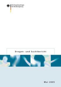 Drogen- und Suchtbericht 2005  (BMGS, Mai 2005)