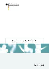 Drogen- und Suchtbericht 2004  (BMGS, April 2004)