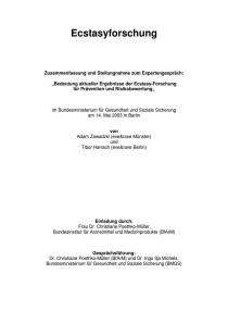 """Ecstasyforschung – Zusammenfassung und Stellungnahme zum Expertengespräch: """"Bedeutung aktueller Ergebnisse der Ecstasy-Forschung für Prävention und Risikobewertung"""" (eve&rave Münster und Berlin, 2003)"""