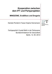 Kooperation zwischen dem IFT und Partyprojekten – MINDZONE, Eve&Rave und Drogerie (IFT, September 2014)