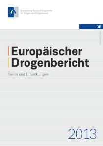 Europäischer Drogenbericht 2013 – Trends und Entwicklungen (EMCDDA, Mai 2013)