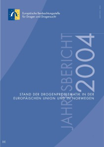 Jahresbericht der EMCDDA 2004 – Stand der Drogenproblematik in der Europäischen Union und in Norwegen (EMCDDA, 2004)