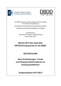 Bericht 2012 des nationalen REITOX-Knotenpunkts an die EBDD – Deutschland – Neue Entwicklungen, Trends und Hintergrundinformationen zu Schwerpunktthemen – Drogensituation 2011/2012 (DBDD, 2012)
