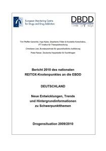 Bericht 2010 des nationalen REITOX-Knotenpunkts an die EBDD – Deutschland – Neue Entwicklungen, Trends und Hintergrundinformationen zu Schwerpunktthemen – Drogensituation 2009/2010 (DBDD, 2010)
