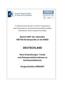 Bericht 2007 des nationalen REITOX-Knotenpunkts an die EBDD – Deutschland – Neue Entwicklungen, Trends und Hintergrundinformationen zu Schwerpunktthemen – Drogensituation 2006/2007 (DBDD, 2007)