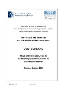 Bericht 2006 des nationalen REITOX-Knotenpunkts an die EBDD – Deutschland – Neue Entwicklungen, Trends und Hintergrundinformationen zu Schwerpunktthemen – Drogensituation 2006 (DBDD, Oktober 2006)