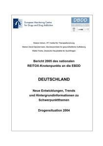 Bericht 2005 des nationalen REITOX-Knotenpunkts an die EBDD – Deutschland – Neue Entwicklungen, Trends und Hintergrundinformationen zu Schwerpunktthemen – Drogensituation 2004 (DBDD, November 2005)