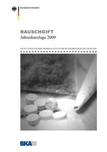 Rauschgift – Jahreskurzlage 2009 (BKA, 2010)