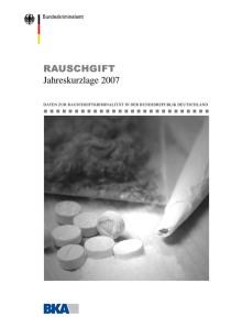 Rauschgift – Jahreskurzlage 2007 (BKA, 2008)
