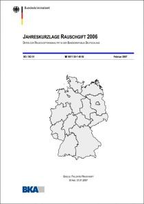 Jahreskurzlage Rauschgift 2006 (BKA, Februar 2007)