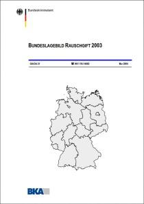 Bundeslagebild Rauschgift 2003 (BKA, Mai 2004)