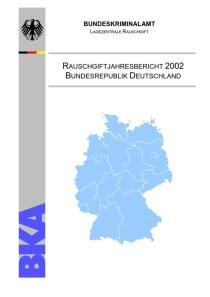 Rauschgiftjahresbericht 2002 (BKA, 2002)