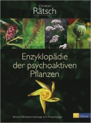 Enzyklopädie der psychoaktiven Pflanzen – Botanik, Ethnopharmakologie und Anwendungen (AT-Verlag, 1997)