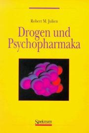 Drogen und Psychopharmaka (Spektrum Akademischer Verlag, 1997)