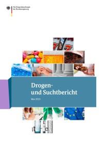 Drogen- und Suchtbericht 2015  (BMG, Mai 2015)