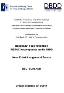 Bericht 2014 des nationalen REITOX-Knotenpunkts an die EBDD – Neue Entwicklungen und Trends – Deutschland – Drogensituation 2013/2014 (DBDD, November 2014)