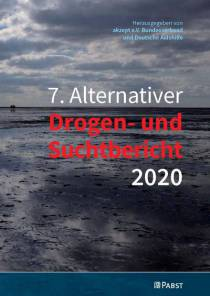 7. Alternativer Drogen- und Suchtbericht 2020 (akzept e.V. Bundesverband, Deutsche AIDS-Hilfe, 07.10.2020)