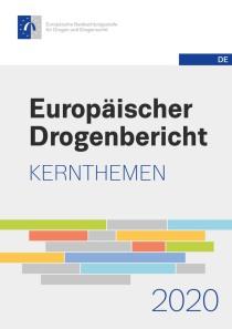 Europäischer Drogenbericht 2020 – Kernthemen (EMCDDA, 22.09.2020)