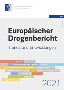 Europäischer Drogenbericht 2021 – Trends und Entwicklungen (EMCDDA, 09.06.2021)
